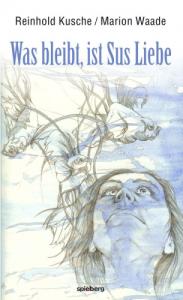 Buch: Was bleibt, ist Sus Liebe